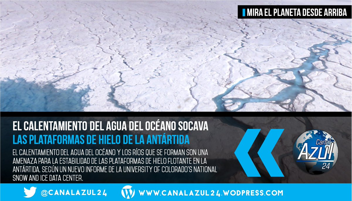 El #CalentamientoDelOcéano socava las Plataformas de Hielo de la #Antártida → https://t.co/sjDQ62Rnd0 https://t.co/eWbIddniit