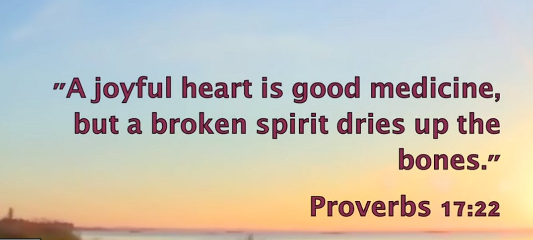 A cheerful heart is good medicine, but a broken spirit dries up the bones. (Proverbs 17:22) https://t.co/yGXCwmyj6g