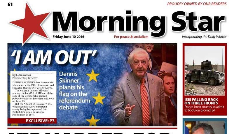 Veteran Labour MP Dennis Skinner reveals he will be voting to leave the EU in the Morning Star #EUref https://t.co/KdMzYb9mYo