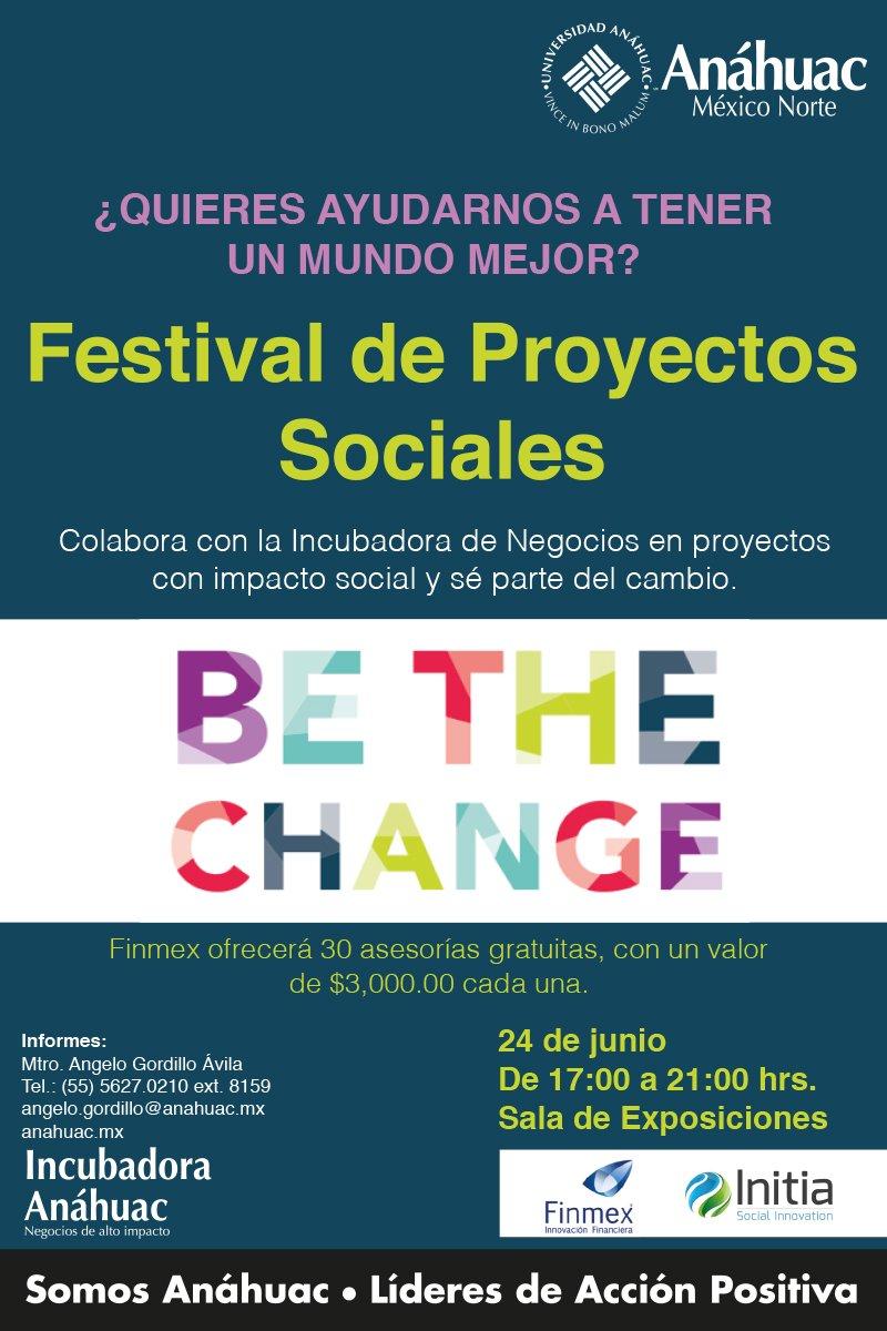 ¡Ayuda a tener un mundo mejor! Participa en el Festival de Proyectos Sociales de la @anahuac y s¡é parte del cambio. https://t.co/k4rNCPJ9pr