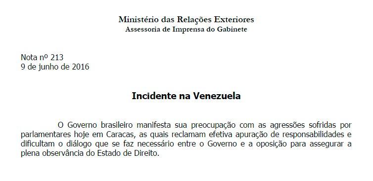 Governo brasileiro manifesta preocupação com as agressões sofridas por parlamentares hoje em Caracas. Leia a nota: https://t.co/qOWptQmN4T