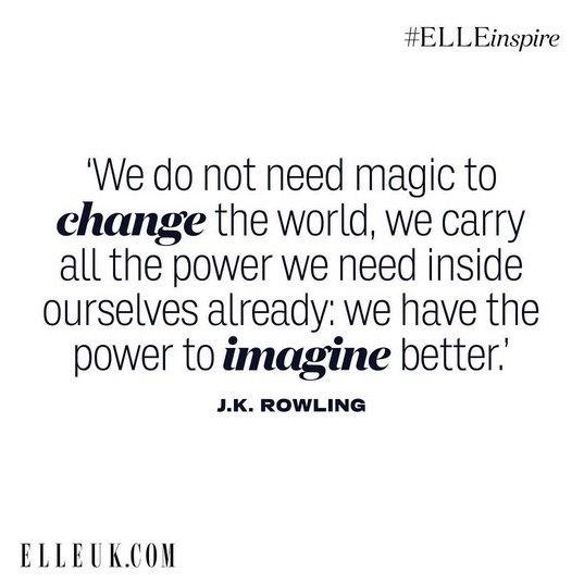 We Don 39 T Need Magic To Change The World Elleinspire
