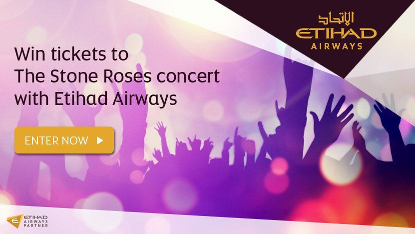 Enter now to win tickets to The Stone Roses concert with Etihad Airways and @manairport