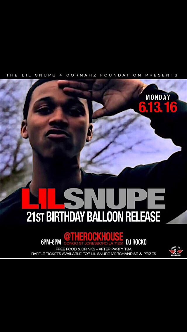Tomorrow in Jonesboro, Louisiana - Lil Snupe's 21st B-day balloon release❗️
