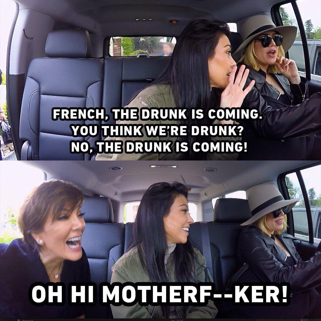 RT @Aussie_Kardash: The DRUNK is coming Lmao !!! @KrisJenner @khloekardashian @kourtneykardash #KUWTK https://t.co/LhMVAUt1UA