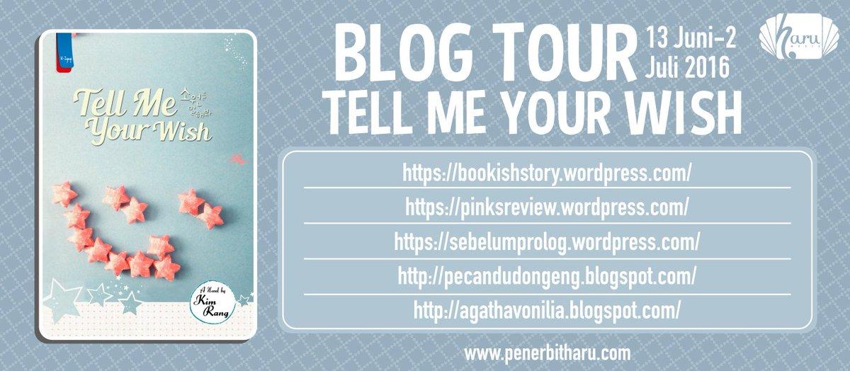 BLOGTOUR & GIVEAWAY #TellMeYourWish by @penerbitharu di blogku telah dimulai ! https://t.co/q7439aT3Tw https://t.co/RSRtJginh8