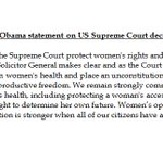 """Pres. Obama on abortion decision: """"I am pleased to see the Supreme Court protect womens rights and health today."""" https://t.co/s6kLiBevRp"""
