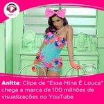 #EssaMinaÉLouca100Milhões: Clipe de @Anitta passa a marca de 100 milhões de visualizações https://t.co/WEgcEBVj2O https://t.co/JXg2yXVM4d