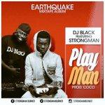 #PlayMan by @djblack Feat #Strongman drops today #StrongmanEmpire #WateAnaa https://t.co/15w2Hia6Gq
