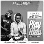 #PlayMan by @djblack Feat #Strongman drops today #StrongmanEmpire #WateAnaa https://t.co/kAVut3GrLu