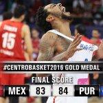 Puerto Rico is the #Centrobasket2016 Champion! Defeat México in the final 84-83. ???? https://t.co/I9Fu47c1OK https://t.co/32loKjGS0D