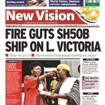 FIRE GUTS SH50B SHIP ON L.VICTORIA- Details todays in @newvisionwire Get the #Epaper via: https://t.co/diGxKJDhuJ https://t.co/yOlh4mWY4z