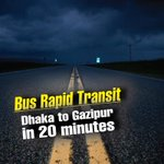 #Bus Rapid Transit: Dhaka to Gazipur in 20 mins https://t.co/JDzmjZiwpw #Bangladesh #Connectivity #Infrastructure https://t.co/HjfhEyHeK5