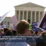 ALERT: U.S. Supreme Court strikes down Texas Abortion Restrictions, 5-3. #SCOTUS https://t.co/VDBiTmLJtC