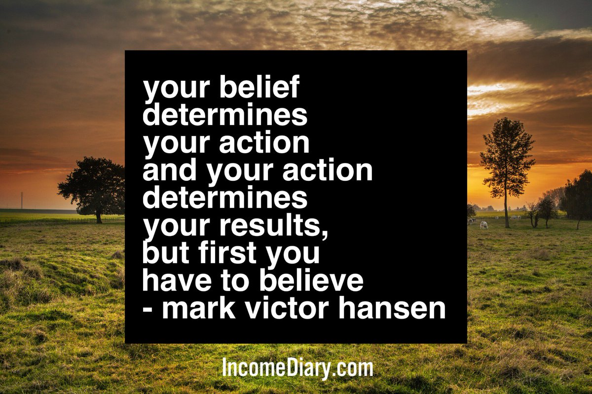 #belief determines your action and your action determines your results, but first you have to believe. #success https://t.co/sJYSaS3Pvr