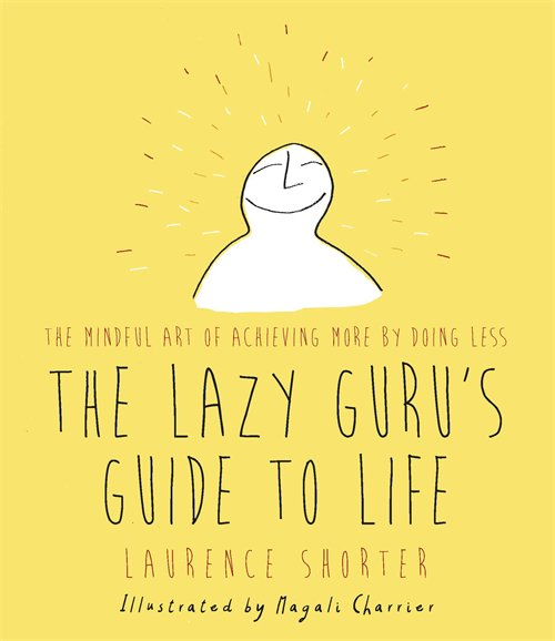 To celebrate @thelazygurubook launch RT to win 1 of 5 copies, achieving more by doing less! https://t.co/dD3vinX6zL https://t.co/hxoToR7lOP