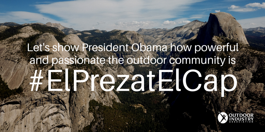 Outdoorists are showing @POTUS our outdoor passion through #ElPrezatElCap. Get involved: https://t.co/GUBUojLu9o https://t.co/ckuw2Fqjah