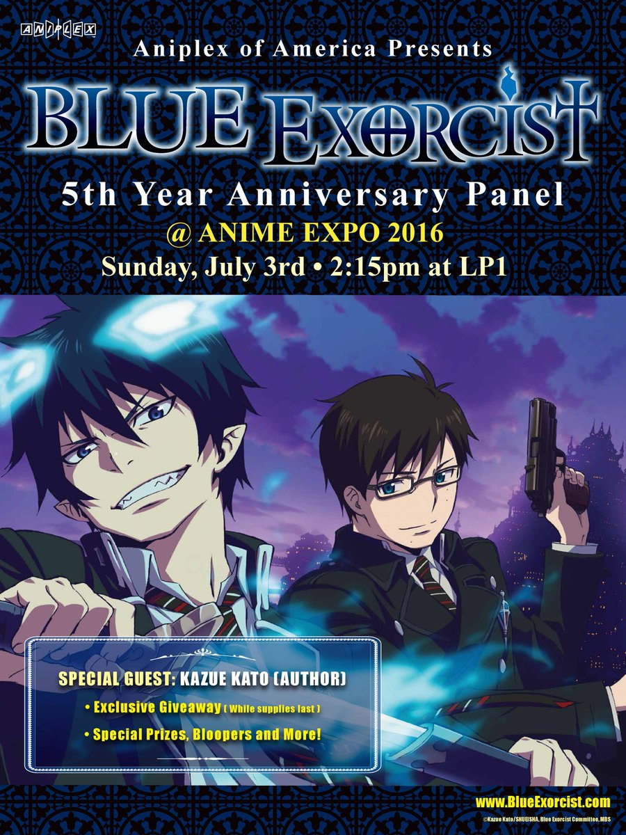 Join Aniplex and special guest Kazue Kato at AX 2016 to celebrate the 5th Anniversary of Blue Exorcist anime series! https://t.co/EGyYlYCFwk