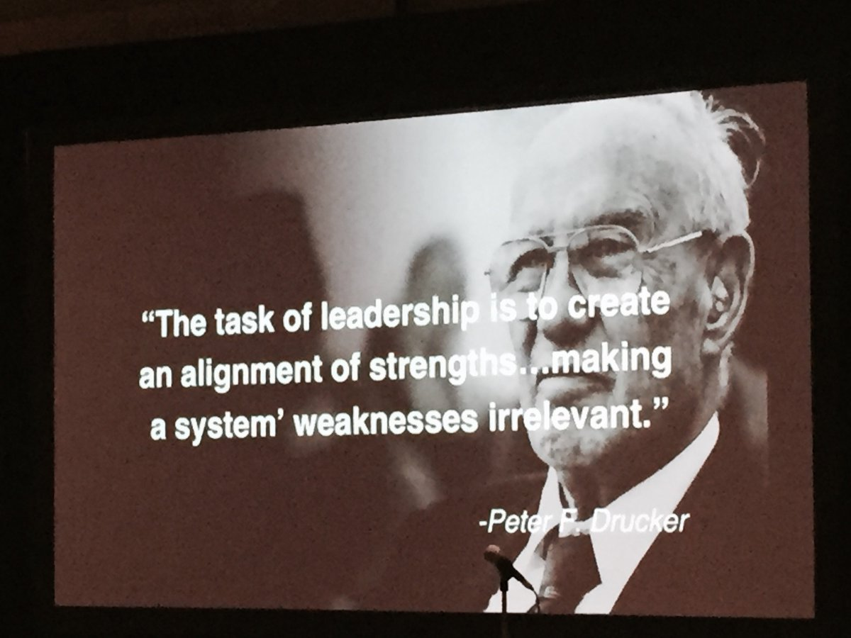The task of leadership is 2 create an alignment of strengths, making a system's weaknesses irrelevant. Peter Drucker https://t.co/TnrmpIJZw6
