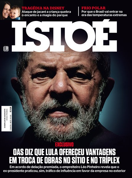 Na ISTOÉ desta semana: OAS afirma que Lula cometeu crime de tráfico de influência em troca de favores pessoais