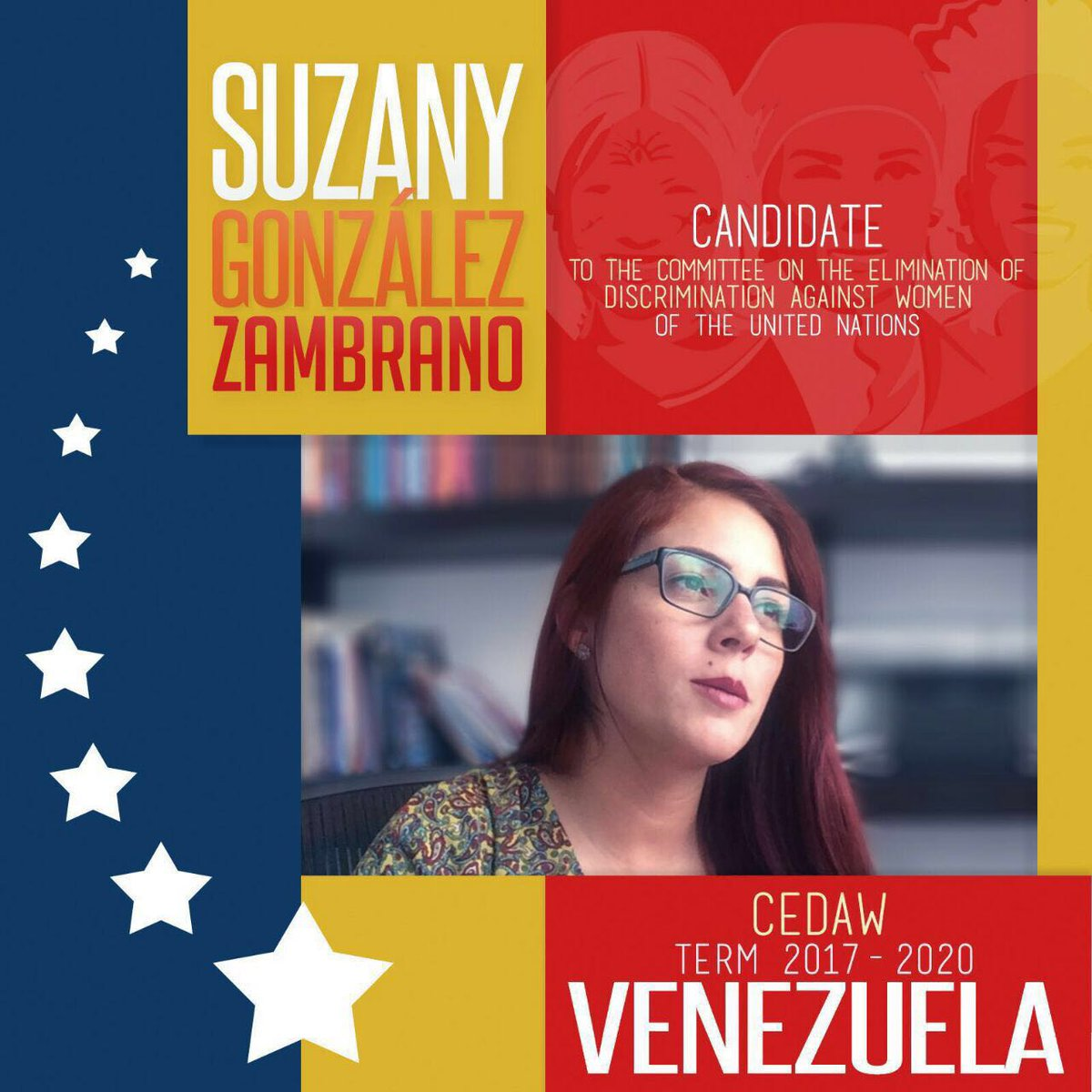 Apoyamos a @SuzanyGonzalez Candidata X Venezuela al Comité de Expertas #CEDAW Activista Feminista comprometida https://t.co/qfXAbfiH5m
