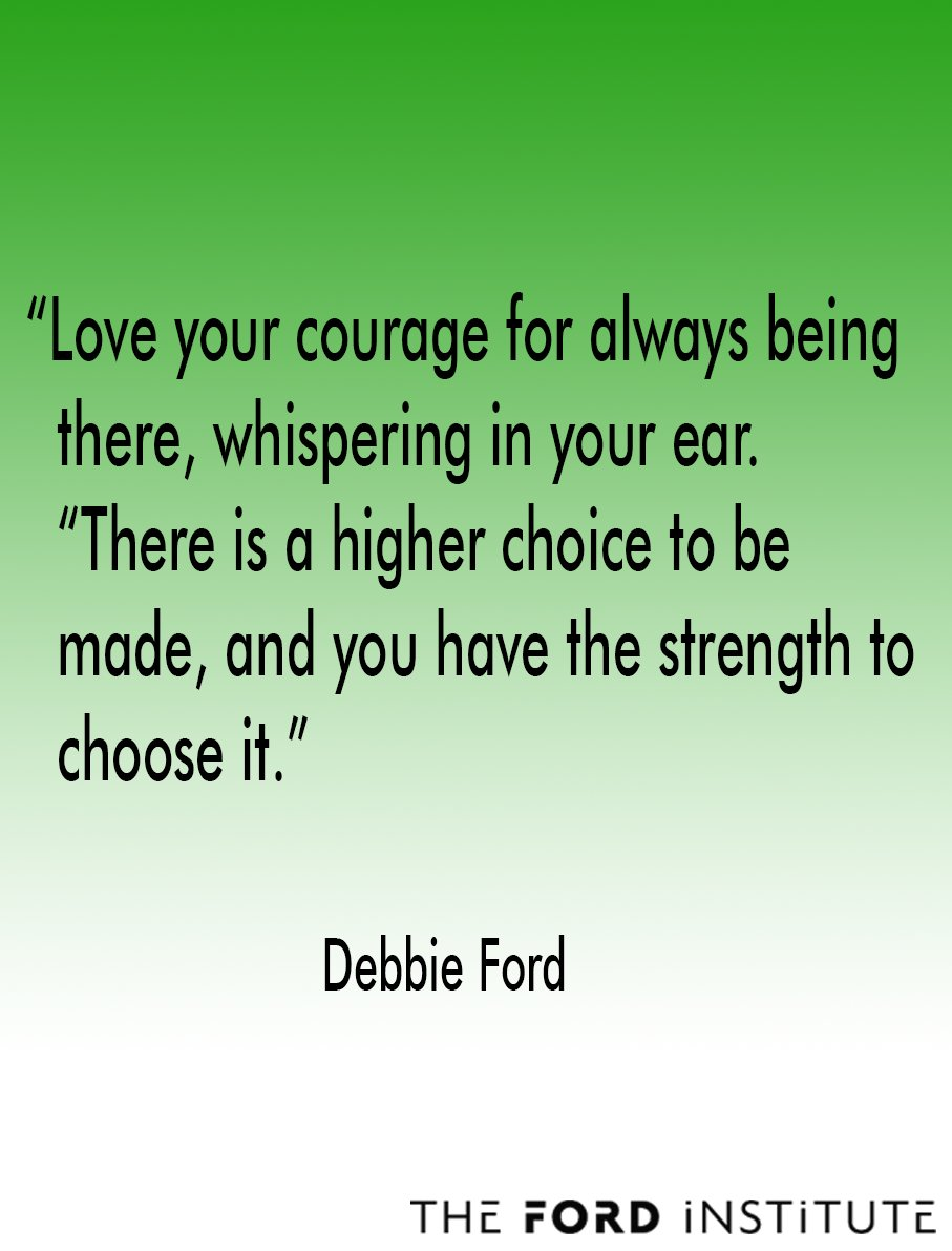 """Love your courage for always being there, whispering in your ear. ""There...""  Debbie Ford #TheFordInstitute https://t.co/hoqUvjHpjq"