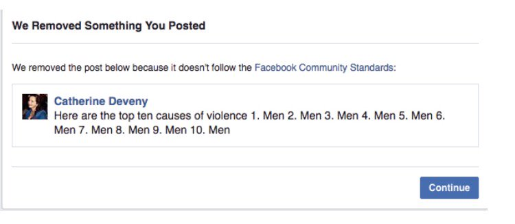 . @CatherineDeveny just got banned from FB for 30 days for this. Seriously. https://t.co/xCfAOBKTnJ