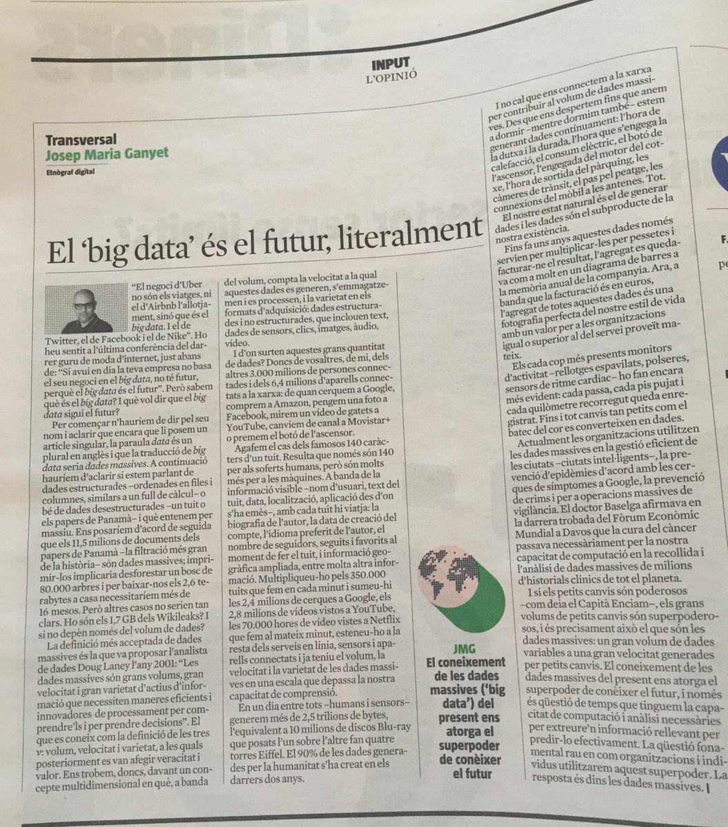 Dos motius per comprar @LaVanguardia d'avui (1) gran article de @ganyet sobre #bigdata tots a llegir-ho https://t.co/XWHtGxZZyM