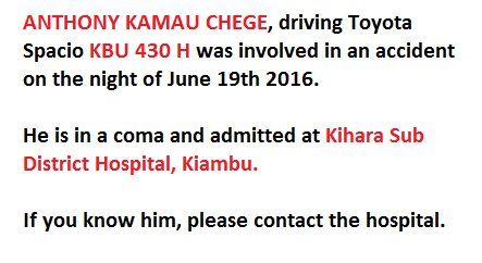 Do you know this person? Please contact Kihara Hospital.  #AnthonyKamauChege driving #KBU430H, road accident victim https://t.co/JUYTaYlUiS