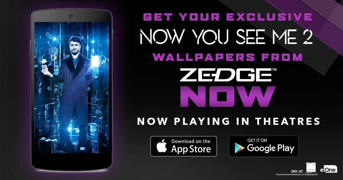 Download The Exclusive NowYouSeeMe2 Wallpapers On ZEDGE Today NYSM2 Is In Theatres