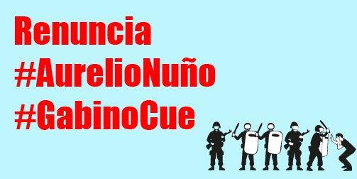 Por la represión e ineptitud exigimos la renuncia de #AurelioNuño y del gobernador de #Oaxaca #GabinoCue https://t.co/XKLg6yUOPV