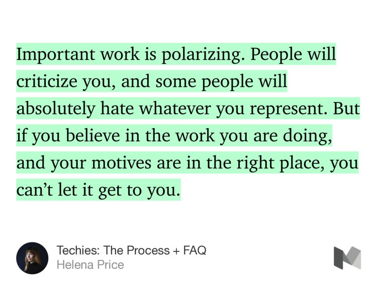 """Important work is polarizing. People will criticize you"" — @helena https://t.co/ZJPw4ClvOB https://t.co/0WzoCphq8l"