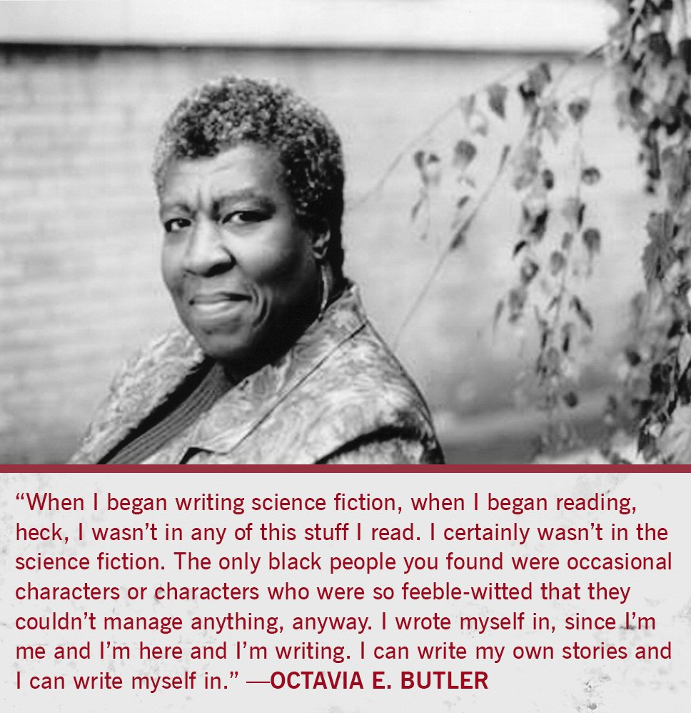 """I can write my own stories and I can write myself in."" Happy birthday #OctaviaButler. https://t.co/rrBT9Cav3q https://t.co/kXrn0kA1Xb"