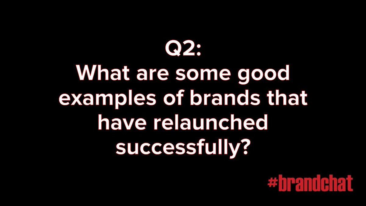 Q2: What are some good examples of brands that have relaunched successfully? #brandchat https://t.co/BvPWrCapyg