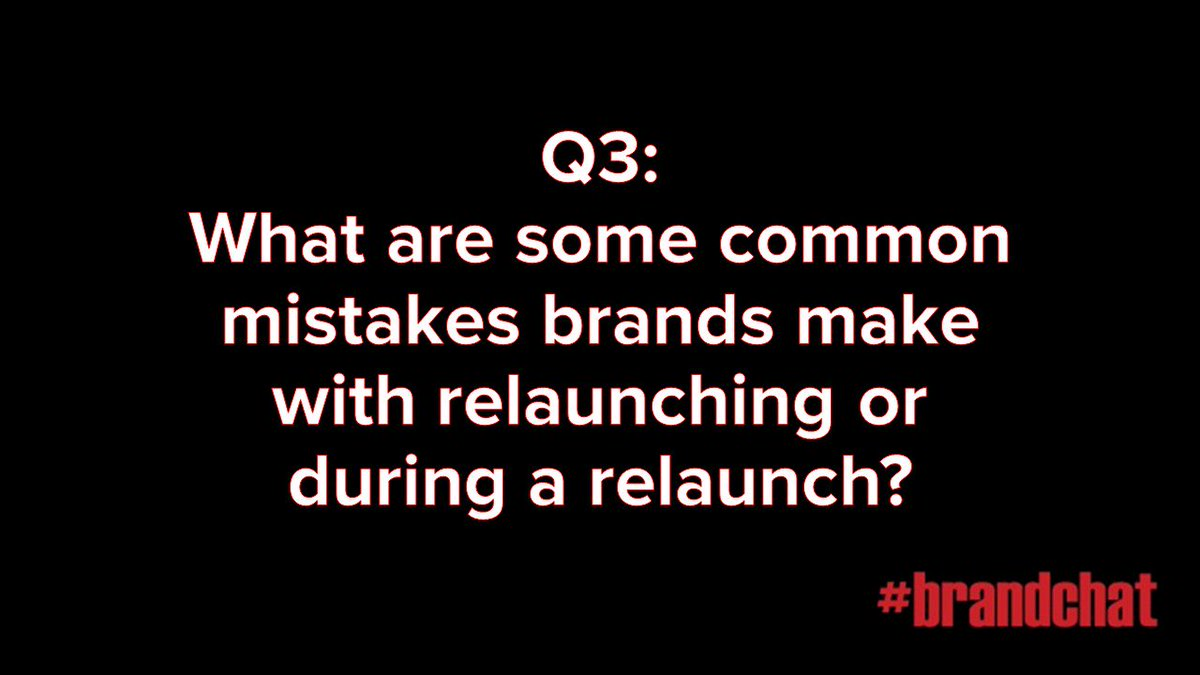 Q3: What are some common mistakes brands make with relaunching or during a relaunch? #brandchat https://t.co/yMxorymMHo