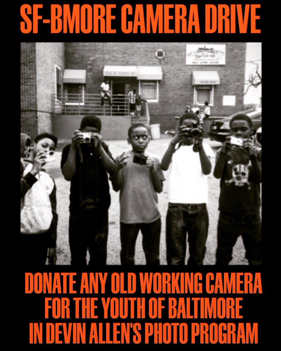 SF-BMORE CAMERA DRIVE: Donate your old cameras,digital or film,and we'll get them to @byDVNLLN's Kids Photo Program https://t.co/B4vjOHU0Za