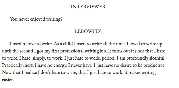 Whenever writing gets me down I read this Fran Lebowitz quote. Cheers me up every time. https://t.co/d57tdSZ7dA https://t.co/VtYkbe5PTE