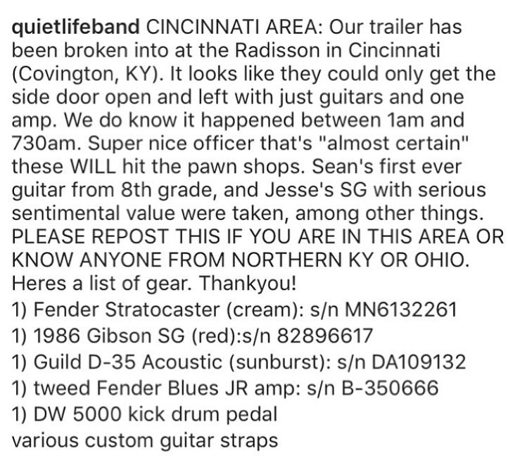 Our buds @quietlifeband had their trailer broken into. If you're in OH/KY PLEASE keep your eyes out for their gear. https://t.co/1KRvq8hHVR