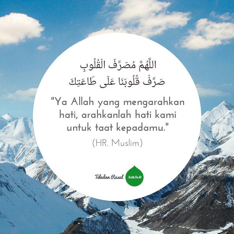 Ya Allah yang mengarahkan hati, arahkanlah hati kami untuk taat kepadamu (HR Muslim) https://t.co/z9v2gDhoeD