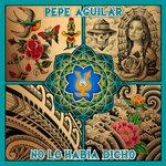 RT @SonyMusicLatin: Ordena ahora el nuevo disco de @PepeAguilar #NoLoHabiaDicho https://t.co/TRwawLMmRr https://t.co/T4eOdnx8JJ