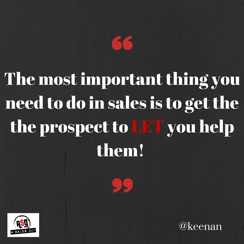 There is no sale, there is not opportunity until the prospect is open and willing to let YOU help them. #sales https://t.co/JrfKQxy9Qz