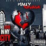 Mally Savage – No Love In MyCity https://t.co/pH6NY3ufoO https://t.co/d4FIz2yhX4