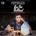 "[Music] Pepenazi – ""One For The Road"" (Prod. By Pheelz) https://t.co/sx25pwPJCT https://t.co/6SFqP4rNs3"
