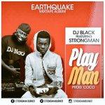 #PlayMan by @djblack Feat #Strongman drops today #StrongmanEmpire #WateAnaa https://t.co/4dFDNzT5Xk