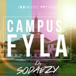 Sodaezy - Campus Filla (Legon Campus) [Prod.By M Fresh Beats] https://t.co/WkoubPPgJ2 #BETOnYfm @y1079fm https://t.co/QE7mp0uNjY