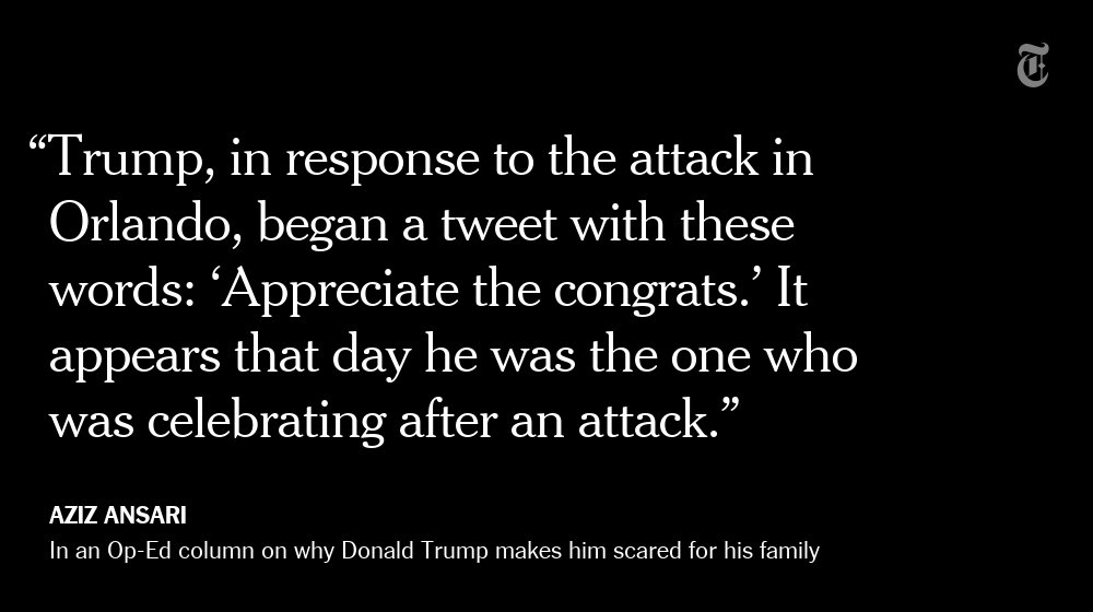 Why Trump makes Aziz Ansari scared for his family https://t.co/yjDXMYf2MX via @NYTopinion
