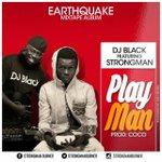 #PlayMan by @djblack Feat #Strongman drops today #StrongmanEmpire  #WateAnaa https://t.co/77CWFe0kOt