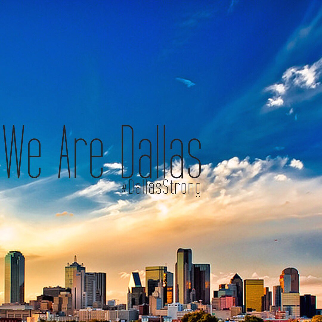 We are #Dallas. #DallasStrong https://t.co/RXmr7vhy3u