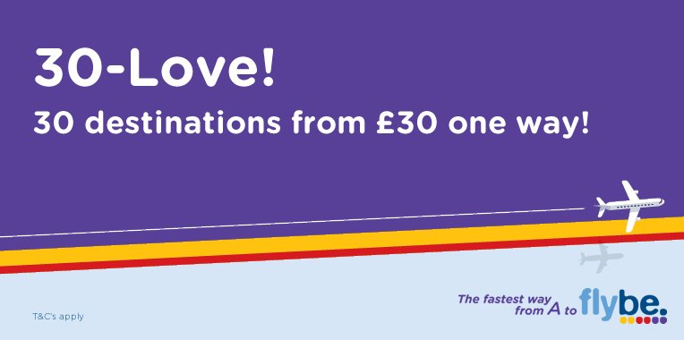 Flybe are offering 30 destinations from £30 one way! Book before 12 July! Full details: