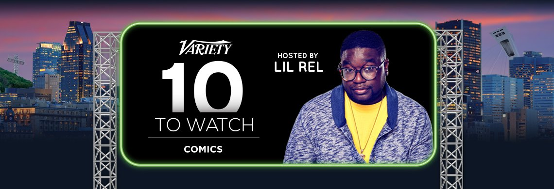 @Variety's 10 Comics to Watch are coming to #JFLMTL with host @LilRel! Be there: https://t.co/2UBoLtZaJo https://t.co/3lpnEl0Kk9